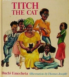 Click for more detail about Titch the Cat by Buchi Emecheta