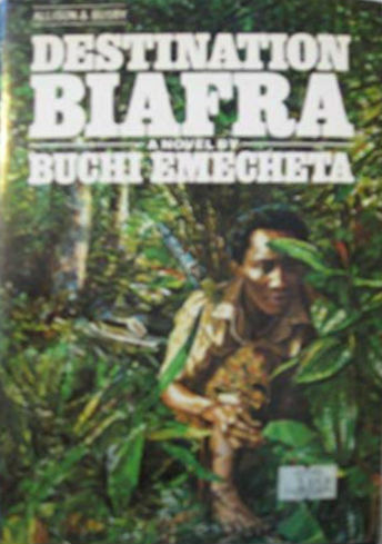 Click for more detail about Destination Biafra: A novel by Buchi Emecheta