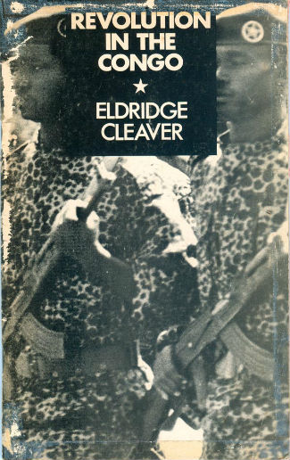 Click for more detail about Revolution in the Congo by Eldridge Cleaver