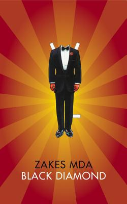 Click for more detail about Black Diamond (The Africa List) by Zakes Mda