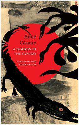 Click for more detail about A Season in the Congo by Aimé Césaire