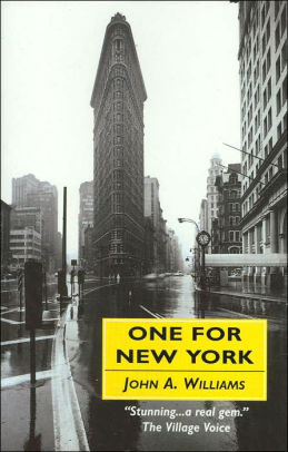 Click for more detail about One for New York by John A. Williams