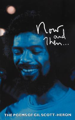 Click for more detail about Now and Then by Gil Scott-Heron