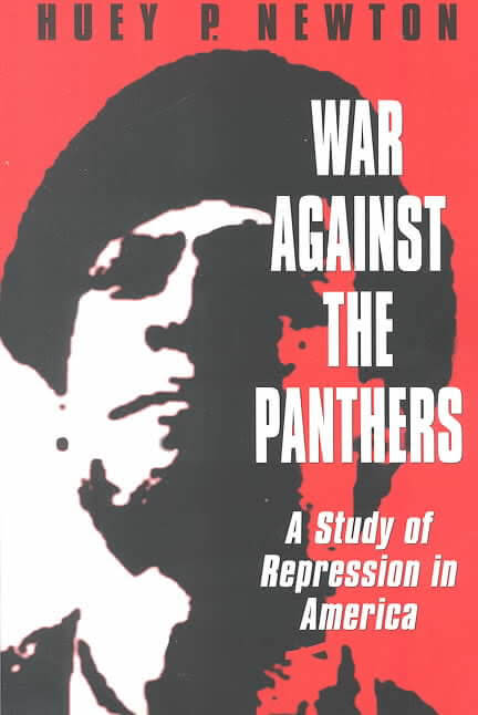 Book Cover War Against the Panthers: A Study of Repression in America by Huey P. Newton