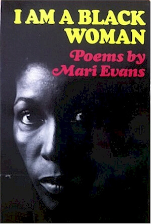 Click for more detail about I Am a Black Woman by Mari Evans