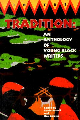 Click for more detail about In the Tradition: An Anthology of Young Black Writers by Kevin Powell