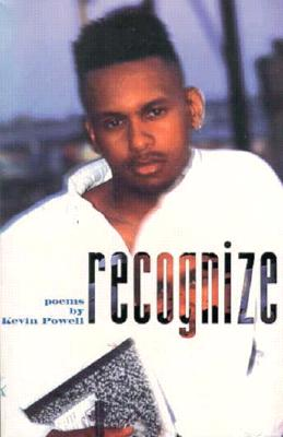 Click for more detail about Recognize: Poems by Kevin Powell