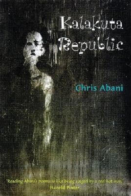 Click for more detail about Kalakuta Republic by Chris Abani