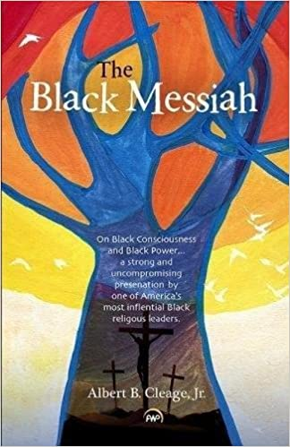 Book Cover The Black Messiah by Albert B. Cleage, Jr.