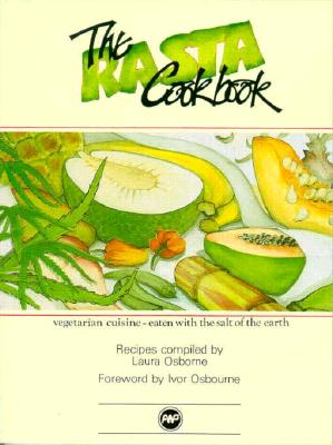 Book Cover The Rasta Cookbook: Vegetarian Cuisine by Laura Osborne