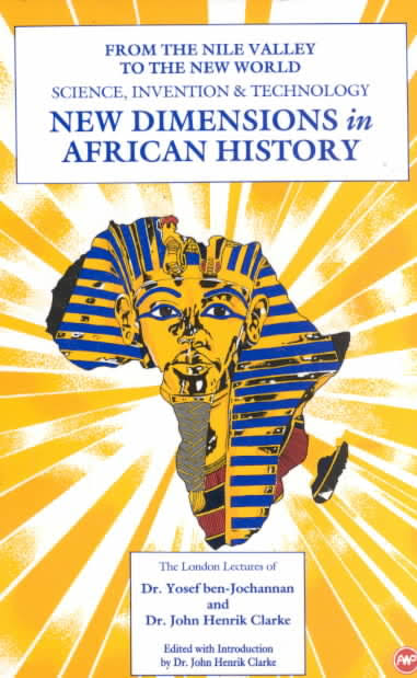 Click for more detail about New Dimensions in African History by John Henrik Clarke