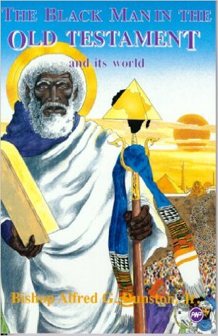 Click for a larger image of The Black Man in the Old Testament and Its World