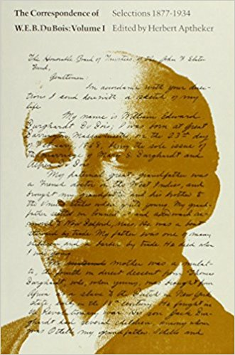 Click for more detail about The Correspondence of W.E.B. Du Bois, Volume I: Selections, 1877–1934 by W.E.B. Du Bois