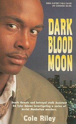 Click for more detail about Dark Blood Moon: Murder In New Orleans by Cole Riley
