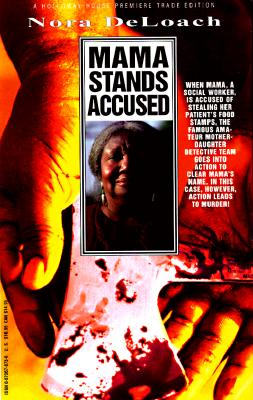 Click for a larger image of Mama Stands Accused (Nora Deloach Mama Detective)