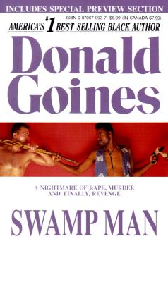 Click for more detail about Swamp Man by Donald Goines