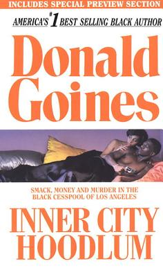 Click for more detail about Inner City Hoodlum by Donald Goines