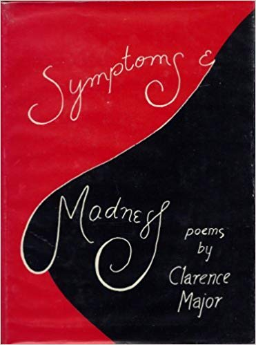 Click for more detail about Symptoms & Madness by Clarence Major