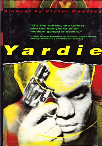 Click for more detail about Yardie by Victor Headley