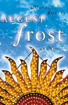 Click for more detail about August Frost by Monique Roffey