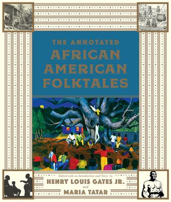 Click for a larger image of The Annotated African American Folktales (The Annotated Books)