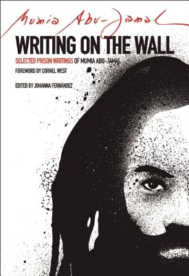 Click for more detail about Writing on the Wall: Selected Prison Writings of Mumia Abu-Jamal (City Lights Open Media) by Mumia Abu-Jamal