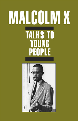 Click for more detail about Malcolm X Talks to Young People (Pamphlet) by Malcolm X