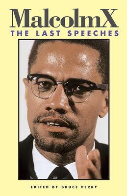 Book Cover Malcolm X: The Last Speeches by Malcolm X