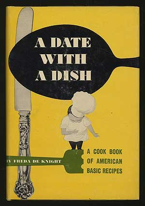 Click for more detail about The Ebony Cookbook: A Date with a Dish by Freda DeKnight