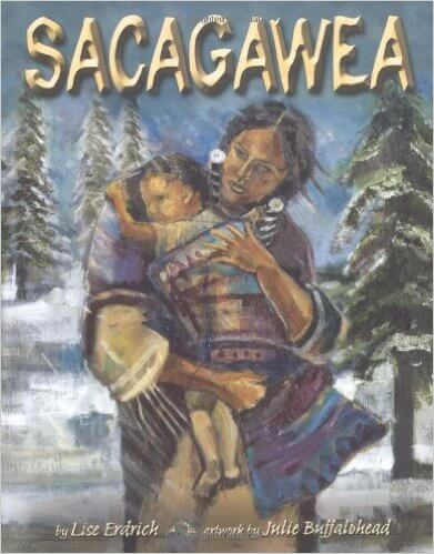 Click for more detail about Sacagawea by Liselotte Erdrich and Julie Buffalohead