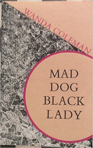 Book Cover Mad Dog, Black Lady by Wanda Coleman