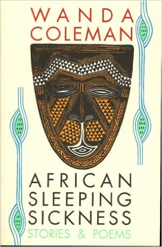 Book Cover African Sleeping Sickness: Stories and Poems by Wanda Coleman