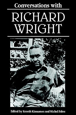 Click for more detail about Conversations with Richard Wright (Literary Conversations) by Richard Wright