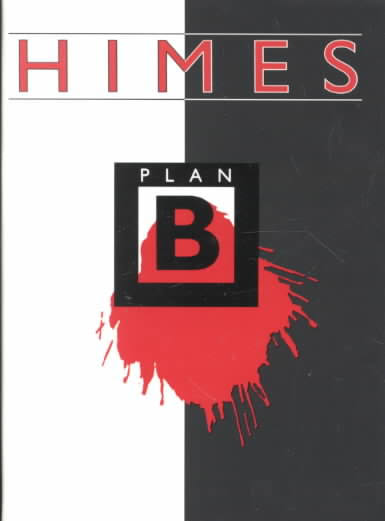 Click for more detail about Plan B by Chester Himes