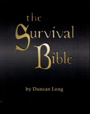 Click for more detail about The Survival Bible by Duncan Long