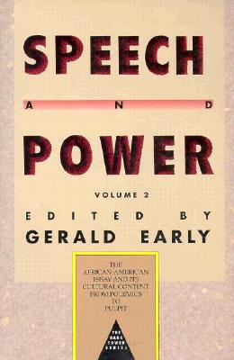 Click for more detail about Speech And Power Volume 2 by Gerald L. Early