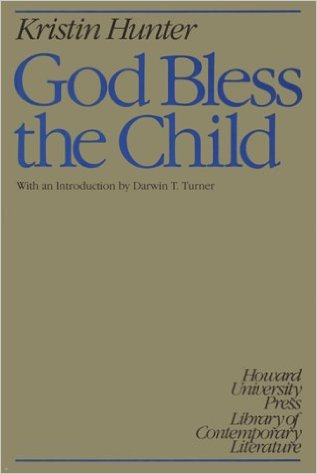 Click for more detail about God Bless the Child by Kristin Hunter