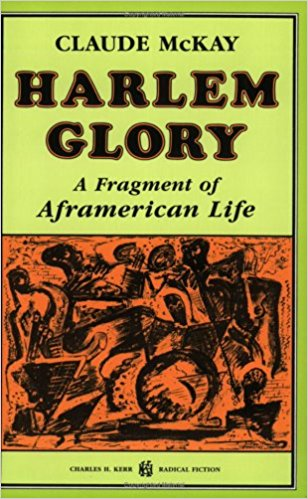 Book Cover Harlem Glory: A Fragment Of Aframerican Life by Claude McKay