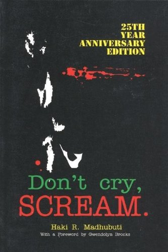 Click for more detail about Don't Cry, Scream by Haki Madhubuti