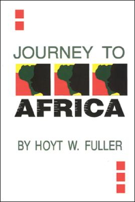 Click for more detail about Journey to Africa by Hoyt Fuller