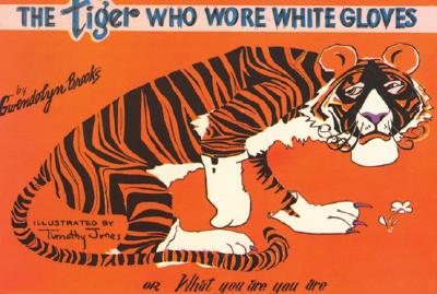 Book Cover Tiger Who Wore White Gloves by Gwendolyn Brooks