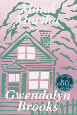 Photo of Go On Girl! Book Club Selection October 2014 – Selection Maud Martha by Gwendolyn Brooks