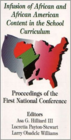 Click for a larger image of Infusion of African and African American Content in the School Curriculum: Proceedings of the First National Conference