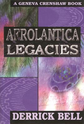 Click for more detail about Afrolantica Legacies by Derrick Bell