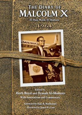 Click for more detail about The Diary of Malcolm X: 1964 by Herb Boyd