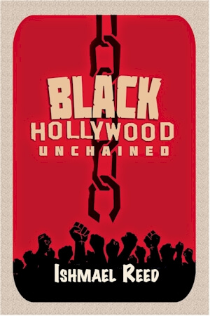 Click for a larger image of Black Hollywood Unchained