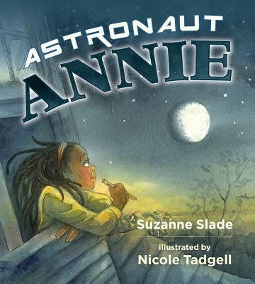 Click for more detail about Astronaut Annie by Suzanne Slade