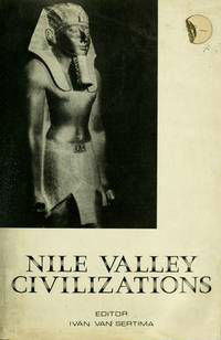 Click for more detail about Nile Valley Civilizations by Ivan Van Sertima
