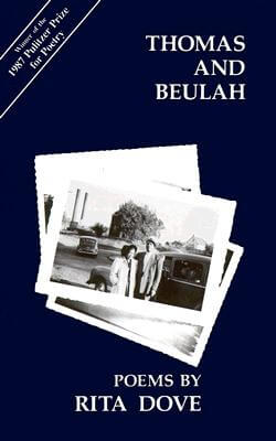Click for more detail about Thomas and Beulah by Rita Dove