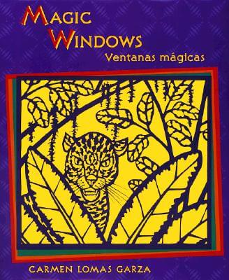 Click for more detail about Magic Windows/Ventanas mágicas (English and Spanish Edition) by Carmen Lomas Garza